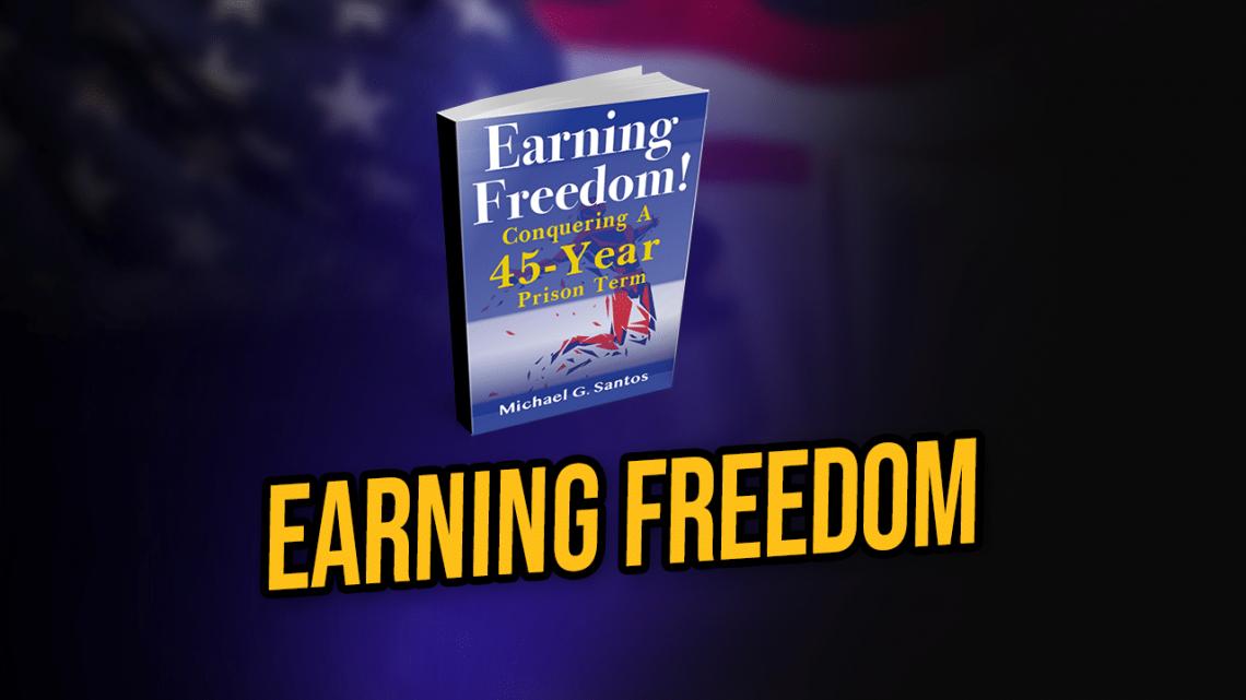 Earning Freedom 2