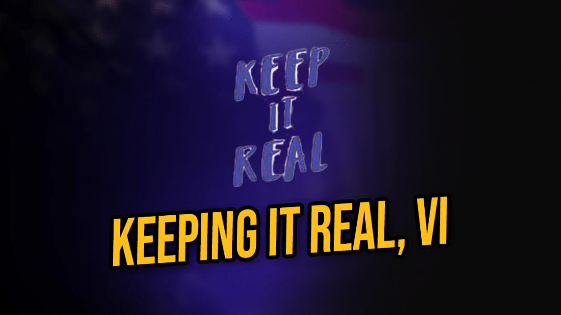 keep it real 6